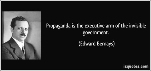 quote-propaganda-is-the-executive-arm-of-the-invisible-government-edward-bernays-210462